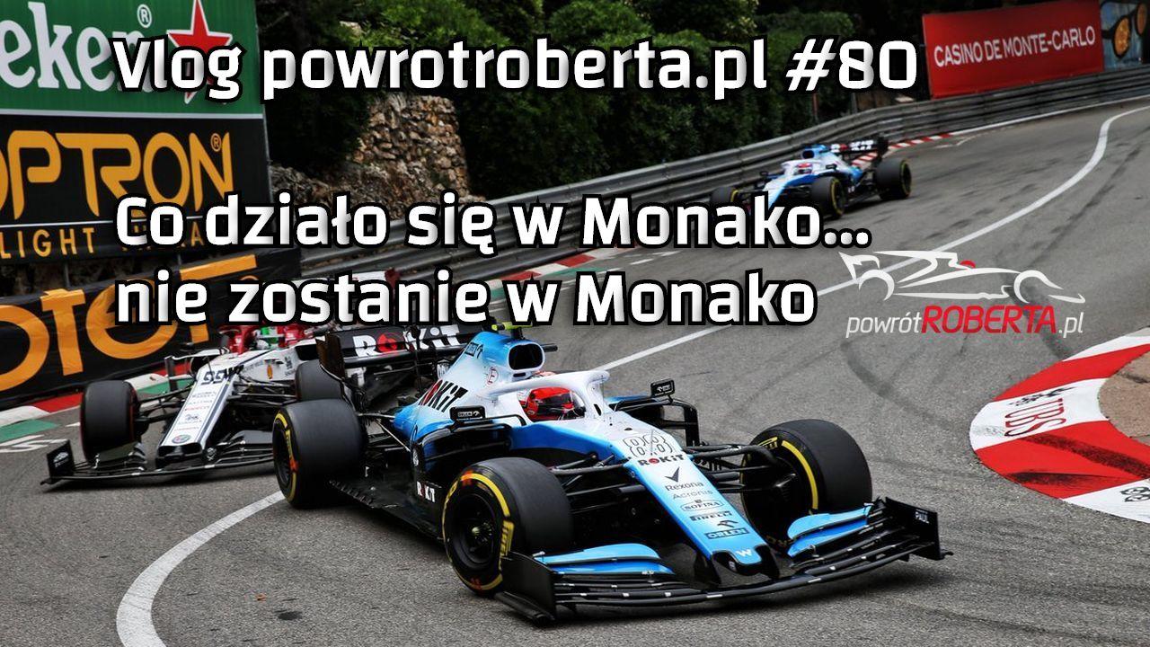 Vlog podcast Monako 2019 Kubica F1