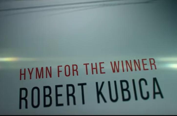 Robert Kubica hymn for the winner