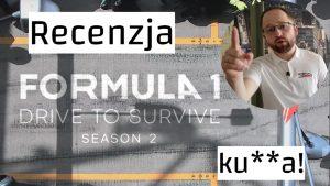Recenzja Drive to Survive 2
